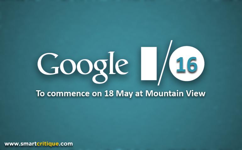 موضوعات اصلی کنفرانس I/O 2016 گوگل