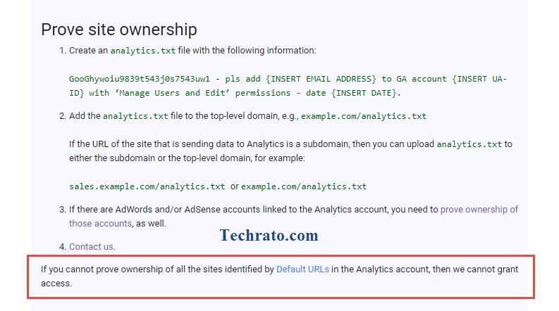 پس از کلیک برروی گزینه مذکور، به صفحهای هدایت میشوید که به شما نشان میدهد چگونه مالکیت وبسایت خود را به گوگل اثبات کنید. با کمی اسکرول صفحه به قسمت Prove site ownership میرسید. به این موضوع توجه داشته باشید که شما لازم است که حتما اثبات کنید که وبسایتی که دسترسی آنالیتیکس آن را از دست دادهاید متعلق به خودتان است، در غیر این صورت گوگل اعلام کرده که نمیتواند به شما دسترسی بدهد.