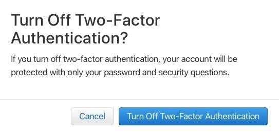 باید این مراحل را به صورت نهایی تایید کنید. این احتمال وجود دارد که سیستم از شما بخواهد سه پرسش امنیتی ایجاد کنید تا احراز هویت دو مرحله ای غیر فعال شود.