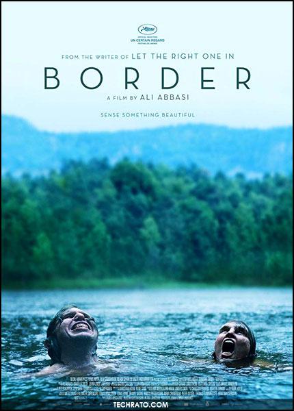 فیلم مرز (Border) علی عباسی کارگردان ایرانی در جمع نامزدهای اسکار 2019 قرار گرفت