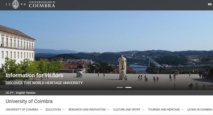 ایندکس سایت دانشگاه COIMBRA پرتغال که از قدیمی ترین و بهترین دانشگاههای جنوب اروپا بوده و دریافت پذیرش دکترا به زبان انگلیسی از آن، محبوب دانشجویان ایرانی است. دارندگان ویزای طلایی پرتغال به این دانشگاه برای ادامه تحصیل توجه کنند