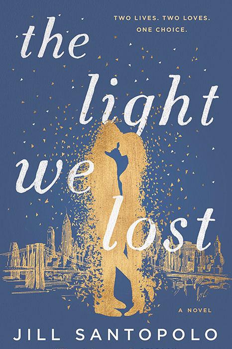 نوری که از دست دادیم (The Light We Lost)؛ جیل سانتوپولو