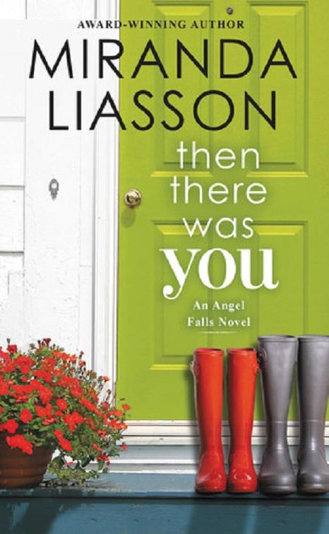 سپس تو بودی (Then There Was You)؛ میراندا لیاسون