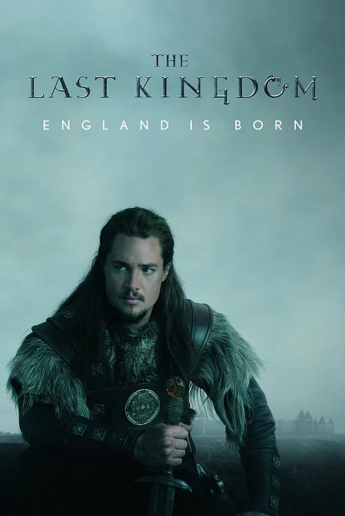 سریال آخرین پادشاهی The Last Kingdom