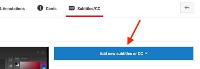 حالا بر روی زبانه Subtitle / CC کلیک کنید و سپس بر روی Add New Subtitles or CC کلیک کنید.