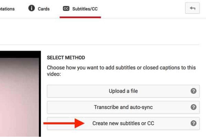 پس از آن باید روی تب Subtitles / CC کلیک کنید و سپس گزینه Create New Subtitles or CC را انتخاب کنید.