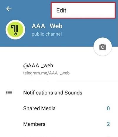 ایجاد تغییرات و ویرایش کانال تلگرام (Edit Telegram Channel)