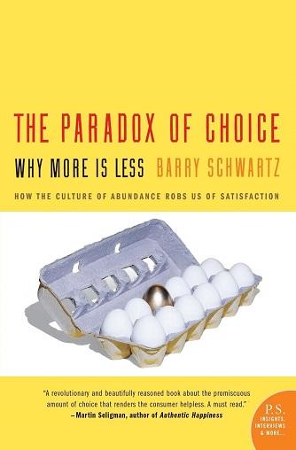 پارادوکس انتخاب (The Paradox of Choice) از بارنی شوارتز