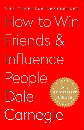 چگونه دوستان و دیگران را تحت تأثیر قرار دهیم از دیل کارنگی