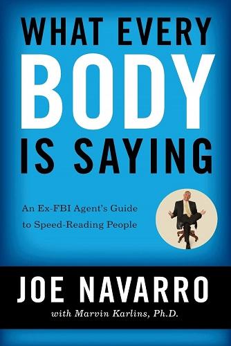 بدن سخن میگوید (What Every BODY is Saying) از جو ناوارو