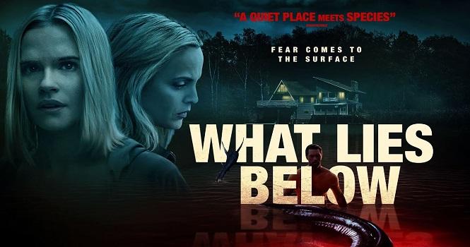 نقد فیلم What Lies Below ؛ نهفته در اعماق سال 2020