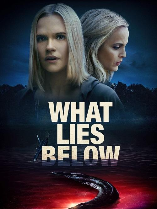 نقد فیلم 2020 What Lies Below ؛ نقد فیلم نهفته در اعماق