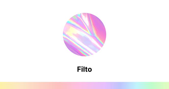 آموزش کار با اپلیکیشن فیلتو (Filto) ؛ چگونه با فیلتو کار کنیم؟