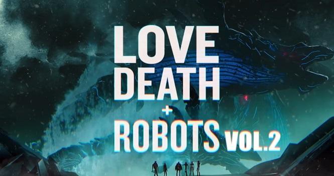 فصل دوم Love, Death & Robots نتفلیکس ؛ تاریخ پخش و تریلر