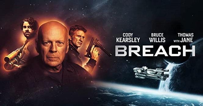 نقد فیلم Breach (شکاف 2020) ؛ رخنه و شکاف در آخرین فضا پیما