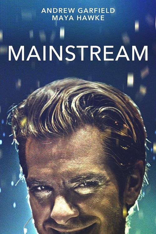 نقد فیلم Mainstream ؛ نقد فیلم جریان اصلی